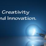 Creativity and Innovation.
