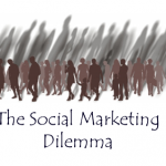 The Social Marketing Dilemma
