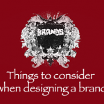 Things to consider when designing a brand