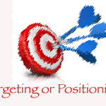 Targeting Or Positioning: What Comes First.
