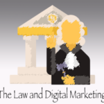 The Law And Digital Marketing.