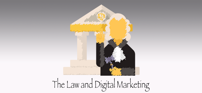 The law and digital marketing