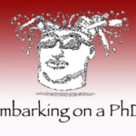 Things to consider when embarking on a PhD
