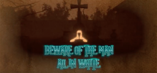 Beware of the man all in white