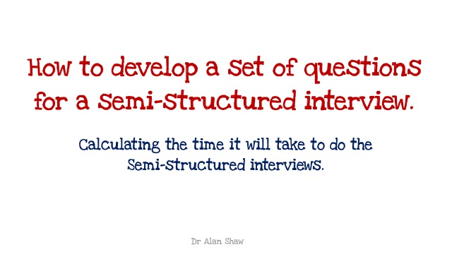Calculating the time it will take to do semi-structured the interviews